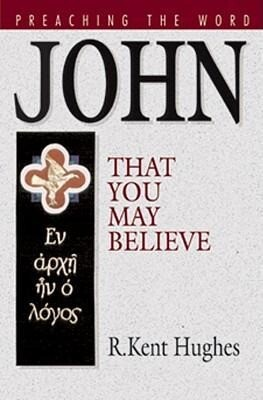 John: That You May Believe als Buch