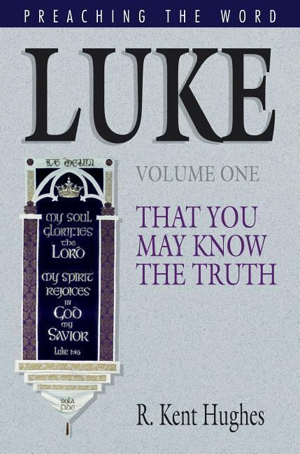 Luke (Vol. 1): That You May Know the Truth als Buch