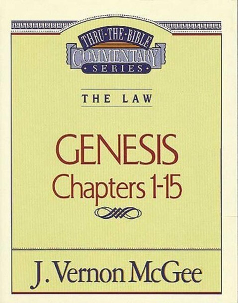 Thru the Bible Vol. 01: The Law (Genesis 1-15) als Taschenbuch