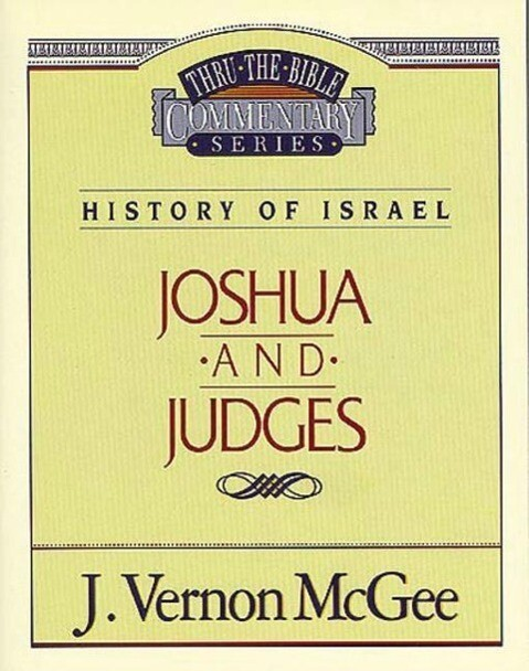 Thru the Bible Vol. 10. History of Israel (Joshua / Judges) als Taschenbuch