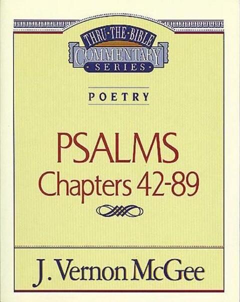 Thru the Bible Vol. 18: Poetry: (Psalms 42-89) als Taschenbuch