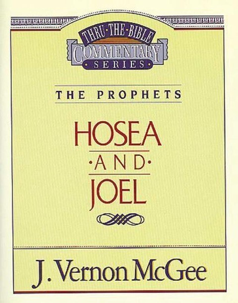 Thru the Bible Vol. 27: The Prophets (Hosea/Joel) als Taschenbuch