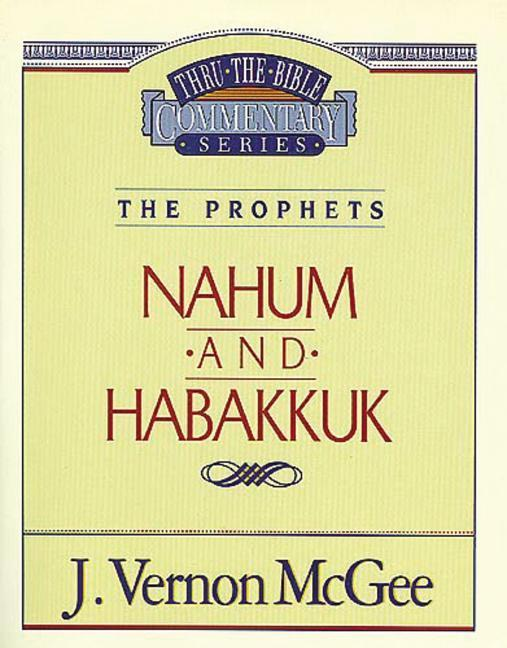Thru the Bible Vol. 30: The Prophets (Nahum / Habakkuk) als Taschenbuch