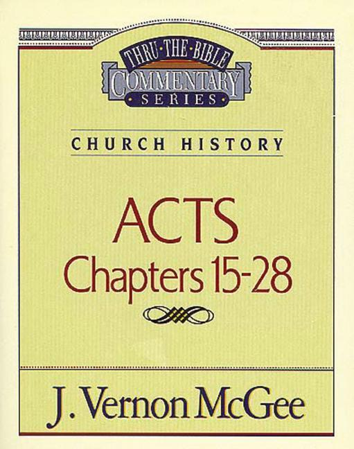 Thru the Bible Vol. 41: Church History (Acts 15-28) als Taschenbuch