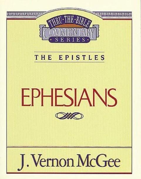 Thru the Bible Vol. 47: The Epistles (Ephesians) als Taschenbuch