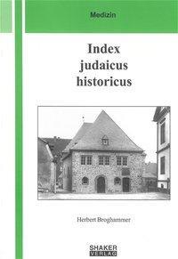 Index judaicus historicus - Ehemalige jüdische ...