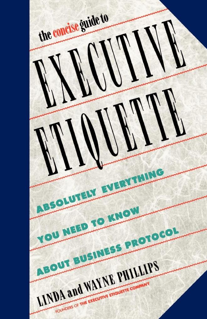 The Concise Guide to Executive Etiquette als Taschenbuch