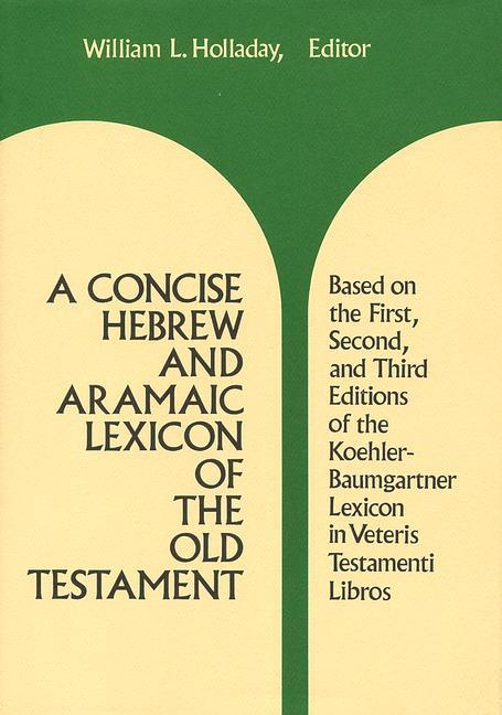 A Concise Hebrew and Aramaic Lexicon of the Old Testament als Buch