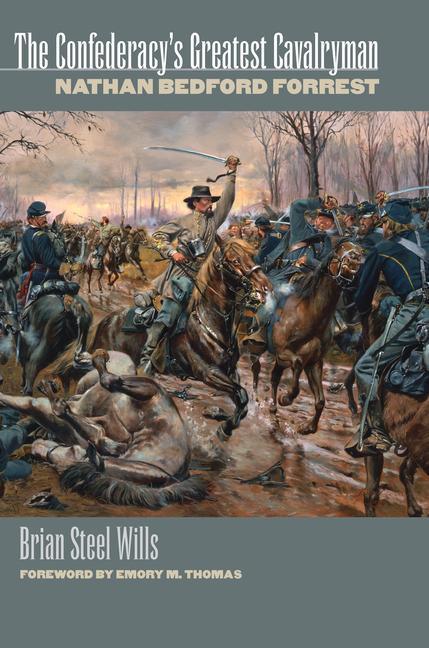 The Confederacy's Greatest Cavalryman: Nathan Bedford Forest als Taschenbuch