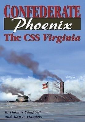 Confederate Phoenix: The CSS Virginia als Buch