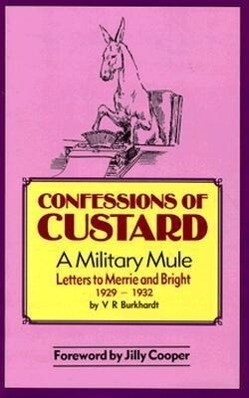 Confessions of Custard: A Military Mule als Buch