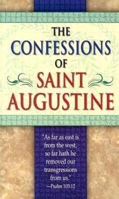 The Confessions of Saint Augustine als Taschenbuch