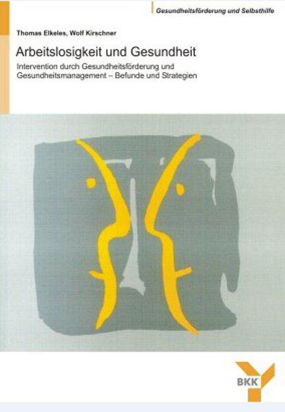 Arbeitslosigkeit und Gesundheit als Buch von Th...