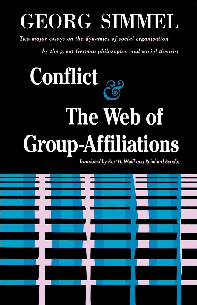 Conflict and the Web of Group Affiliations als Taschenbuch