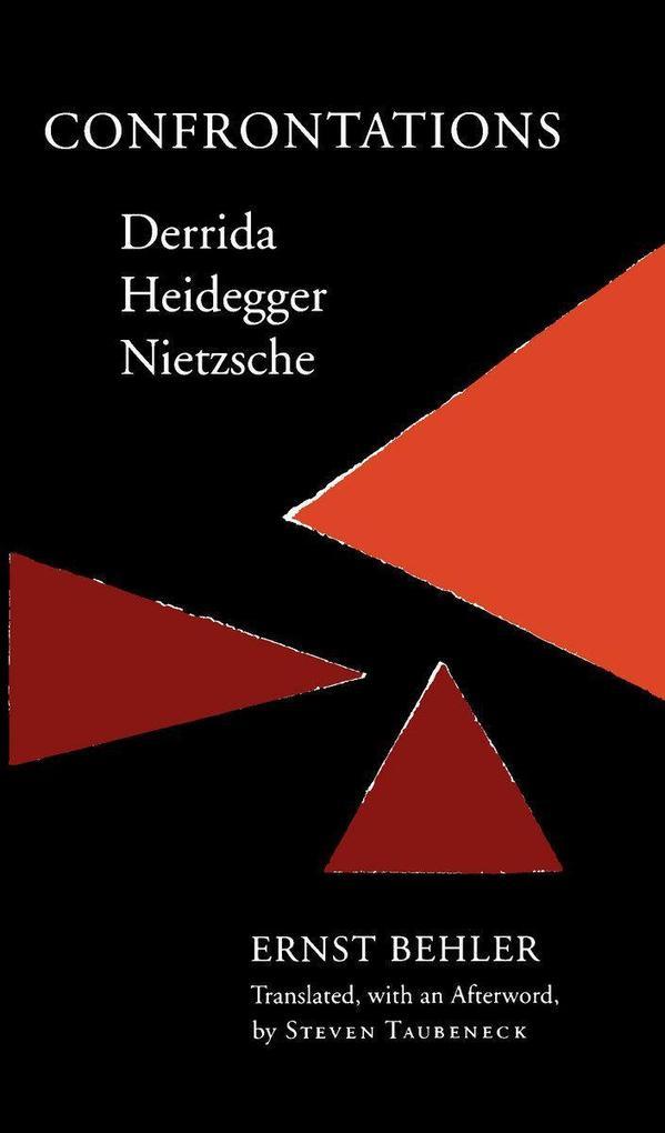Confrontations: Derrida/Heidegger/Nietzsche als Taschenbuch