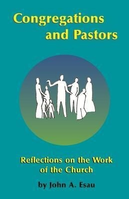 Congregations and Pastors: Reflections on the Work of the Church als Taschenbuch