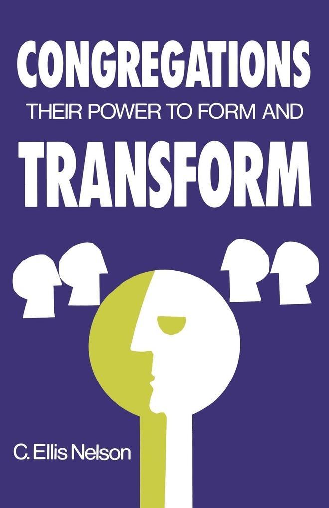 Congregations: Their Power to Form & Transform als Taschenbuch