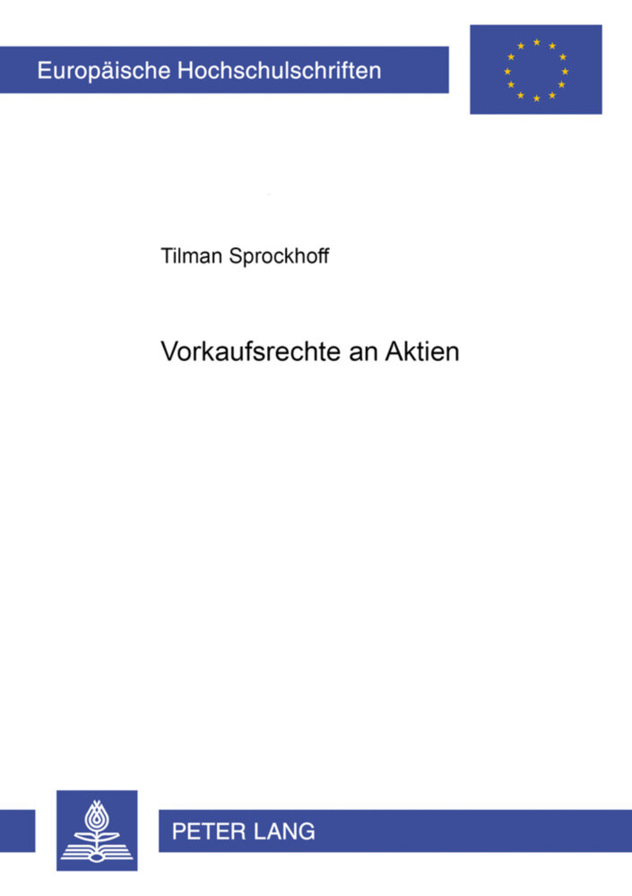 Vorkaufsrechte an Aktien als Buch von Tilman Sp...