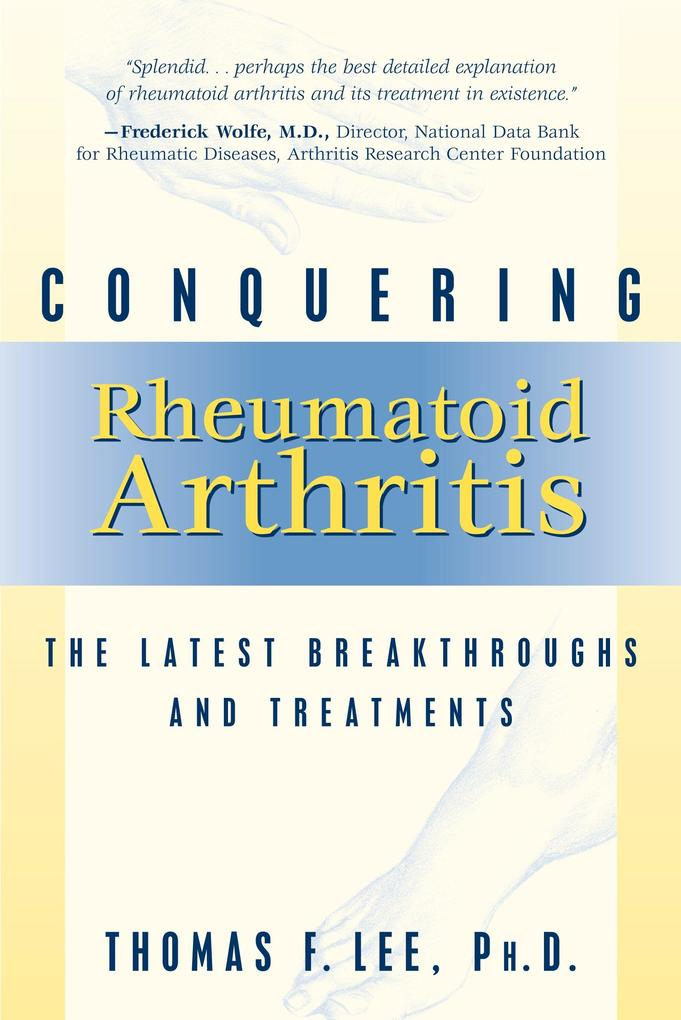 Conquering Rheumatoid Arthritis als Taschenbuch