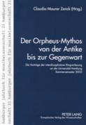 Der Orpheus-Mythos von der Antike bis zur Gegenwart