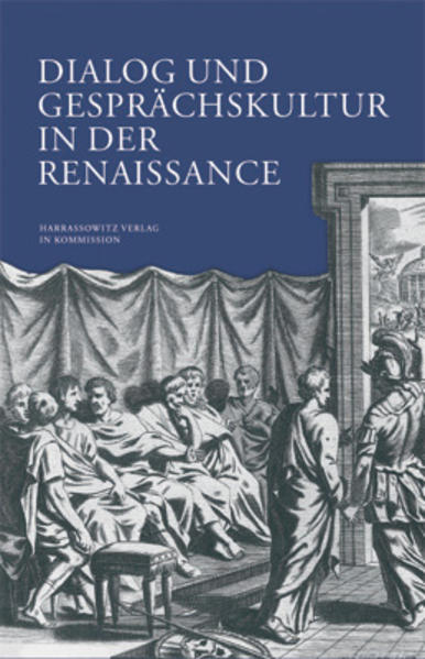 Dialog und Gesprächskultur in der Renaissance a...