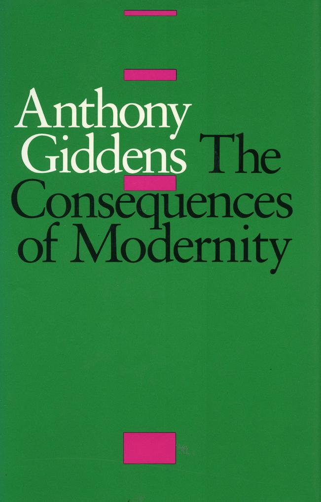 The Consequences of Modernity als Taschenbuch