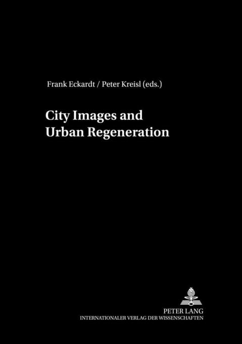City Images and Urban Regeneration als Buch von
