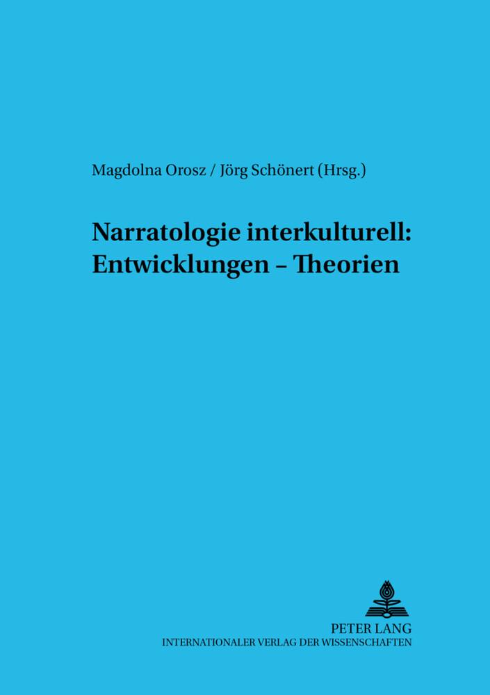 Narratologie interkulturell: Entwicklungen - Th...