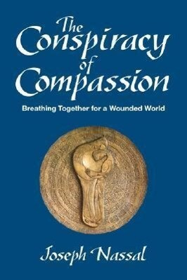 The Conspiracy of Compassion als Taschenbuch