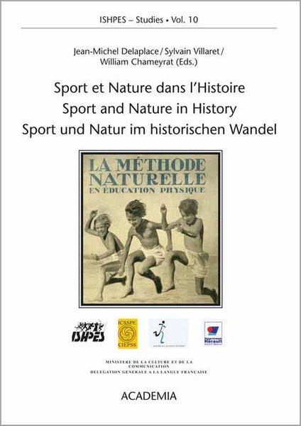 Sport et Nature dans l´Histoire /Sport and Natu...
