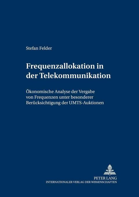 Frequenzallokation in der Telekommunikation als...