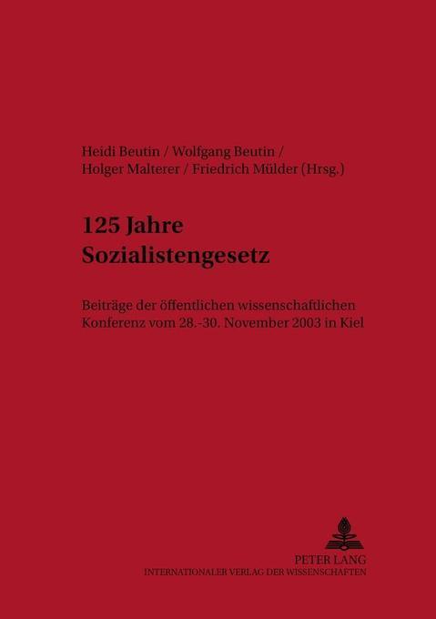 125 Jahre Sozialistengesetz als Buch von