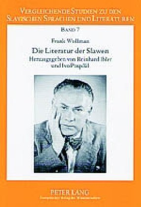 Die Literatur der Slawen als Buch von Frank Wol...