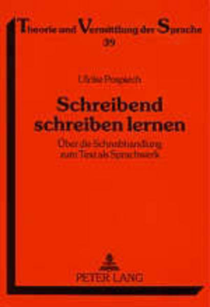 Schreibend schreiben lernen als Buch von Ulrike...