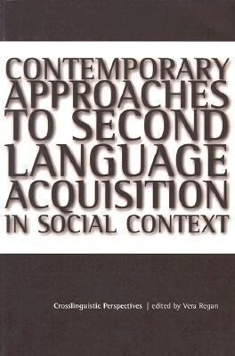 Contemporary Approaches to Second Language: Acquisition in Social Context als Taschenbuch