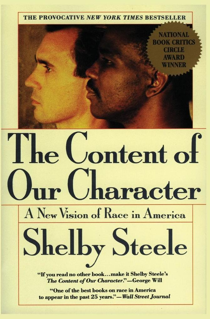 The Content of Our Character: A New Vision of Race in America als Taschenbuch