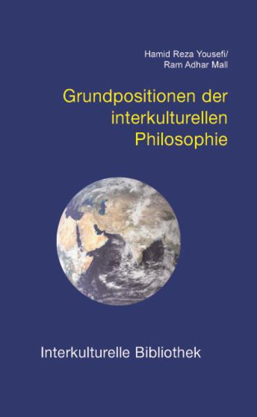 Grundpositionen der interkulturellen Philosophi...