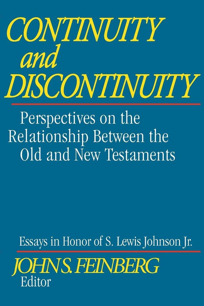 Continuity and Discontinuity: Perspectives on the Relationship Between the Old and New Testaments als Taschenbuch