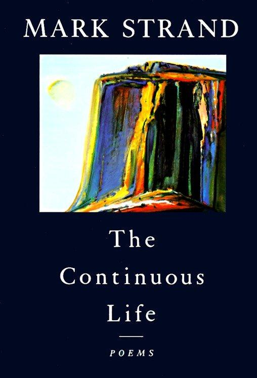 The Continuous Life,: Poems als Taschenbuch
