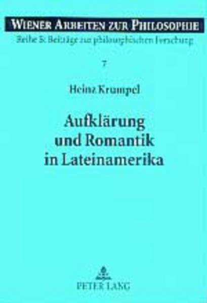Aufklärung und Romantik in Lateinamerika als Bu...