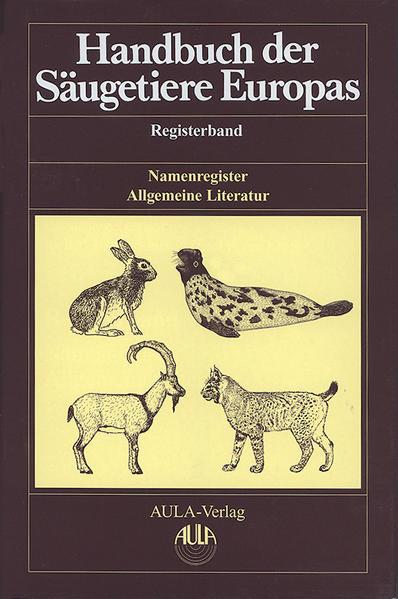 Handbuch der Säugetiere Europas als Buch von
