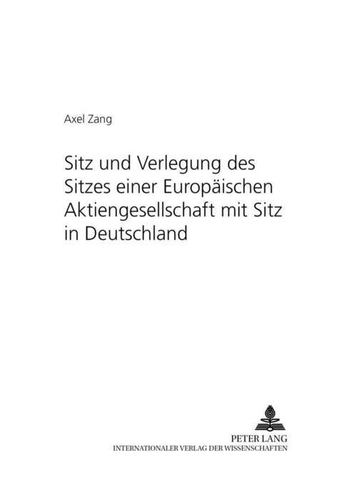 Sitz und Verlegung des Sitzes einer Europäische...