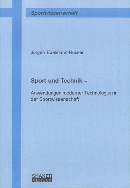 Sport und Technik als Buch von Jürgen Edelmann-...