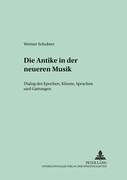 Die Antike in der neueren Musik
