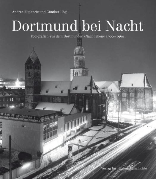 Dortmund bei Nacht als Buch von Andrea Zupancic...