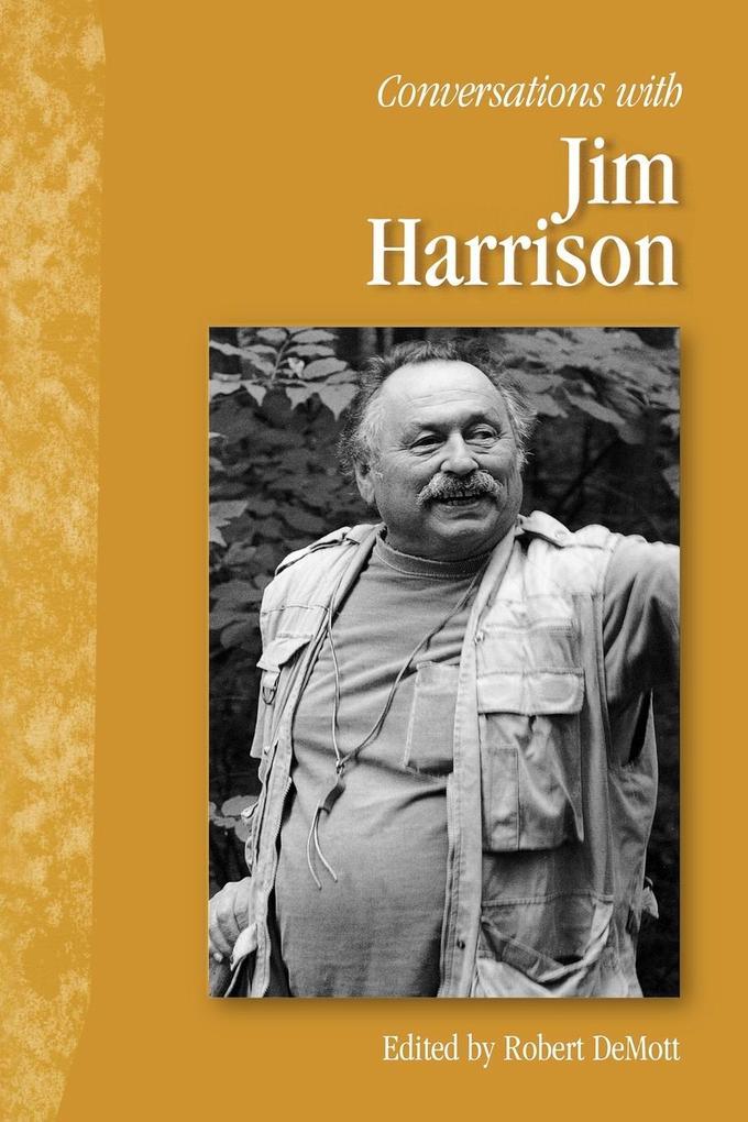Conversations with Jim Harrison als Taschenbuch