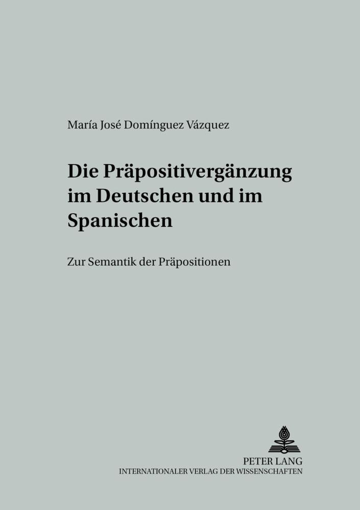 Die Präpositivergänzung im Deutschen und im Spa...