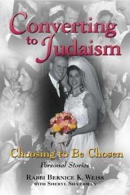 Converting to Judaism: Choosing to Be Chosen: Personal Stories als Taschenbuch