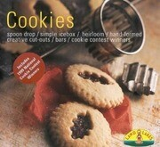 Cookies: Quick Drop/Simple Ice Box/Hand-Shaped/Tradition & Heritage/Best Ever Bars/Final Touches
