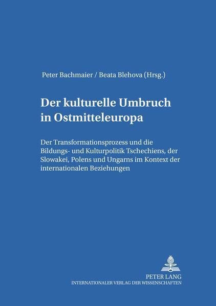 Der kulturelle Umbruch in Ostmitteleuropa als B...
